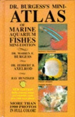 Dr Burgess's Mini-Atlas of Marine Aquarium Fishes