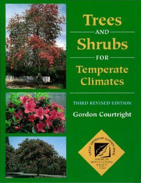 Trees and Shrubs for Temperate Climates