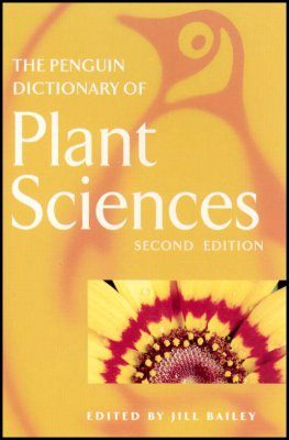 The Penguin Dictionary of Plant Sciences