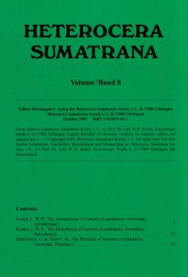 Heterocera Sumatrana, Volume 8 (Green Book): Acronictinae, Heliothinae and Plusiinae of Sumatra
