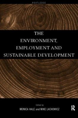 The Environment, Employment and Sustainable Development