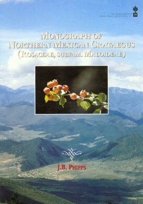 Monograph of Northern Mexican Crataegus (Rosaceae, Subfamily Maloideae)