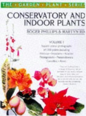 Conservatory and Indoor Plants, Volume 1