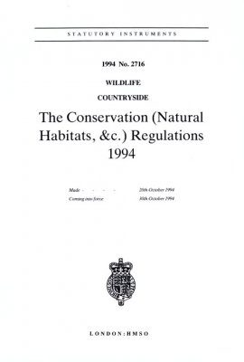 The Conservation (Natural Habitats): Regulations 1994