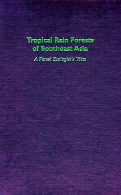 Tropical Rain Forests of Southeast Asia