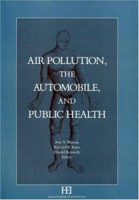 Air Pollution, the Automobile and Public Health