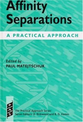 Affinity Separations: A Practical Approach