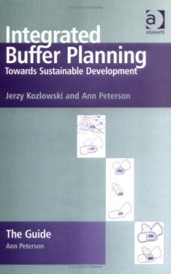 Integrated Buffer Planning: Towards Sustainable Development