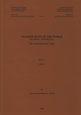 Feather Mites of the World, (Acarina, Astigmata): The Supraspecific Taxa (2-Volume Set)