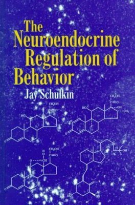 The Neuroendocrine Regulation of Behavior