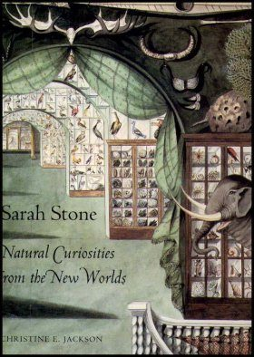 Sarah Stone: Natural Curiosities from the New Worlds