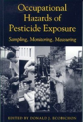 Occupational Hazards of Pesticide Exposure