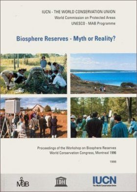 Biosphere Reserves - Myth or Reality?