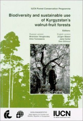 Biodiversity and Sustainable Use of Kyrgyzstan's Walnut-Fruit Forests