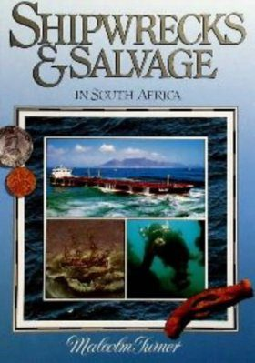 Shipwrecks and Salvage in South Africa