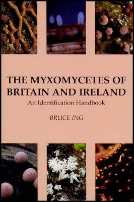 The Myxomycetes of Britain and Ireland