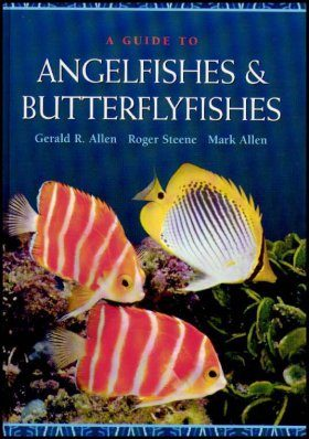 A Guide to Angelfishes and Butterflyfishes