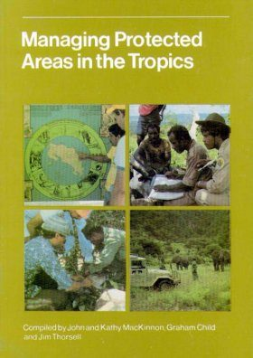 Managing Protected Areas in the Tropics