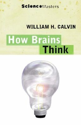 How Brains Think: Evolving Intelligence, Then and Now