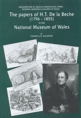 The Papers of H.T. de la Beche (1796-1855) in the National Museum of Wales