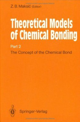 Theoretical Models of Chemical Bonding, Volume 2