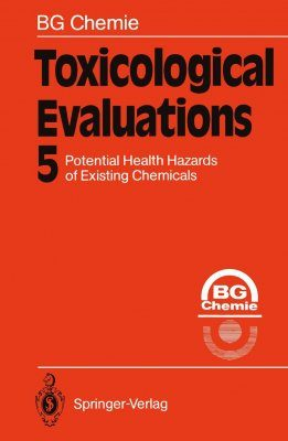 Potential health Hazards of Existing Chemicals: Volume 5
