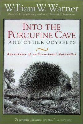 Into the Porcupine Cave and Other Odysseys