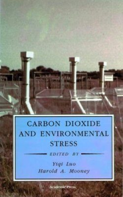Carbon Dioxide and Environmental Stress