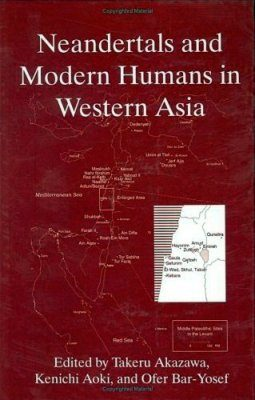 Neandertals and Modern Humans in Western Asia