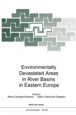 Environmentally Devastated Areas in River Basins in Eastern Europe