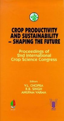 Crop Productivity and Sustainability: Shaping the Future