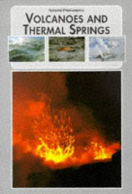 Volcanoes and Thermal Springs