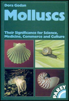 Molluscs: Their Significance for Science, Medicine, Commerce and Culture