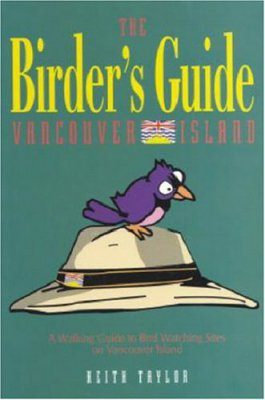 A Birder's Guide to Vancouver Island