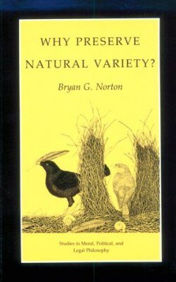 Why Preserve Natural Variety?