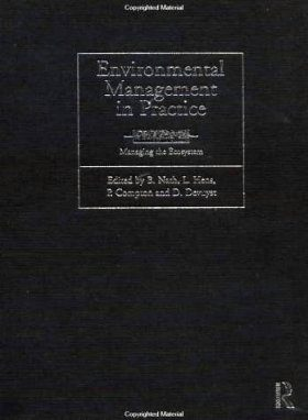 Environmental Management in Practice, Volume 3: Managing the Ecosystem