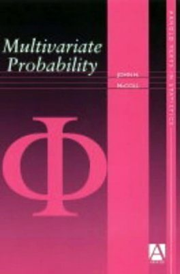 Multivariate Probability and Stochastic Processes