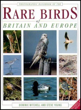 Photographic Handbook of the Rare Birds of Britain and Europe