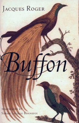 Buffon: A Life in Natural History