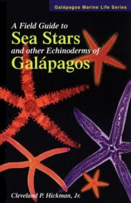 A Field Guide to Sea Stars and other Echinoderms of the Galapagos