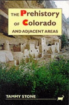 The Prehistory of Colorado