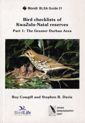 Bird Checklists of KwaZulu-Natal Reserves, Part One: The Greater Durban Area