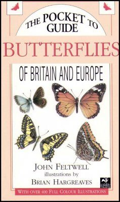 The Pocket Guide to Butterflies of Britain and Europe