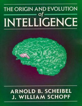 The Origin and Evolution of Intelligence