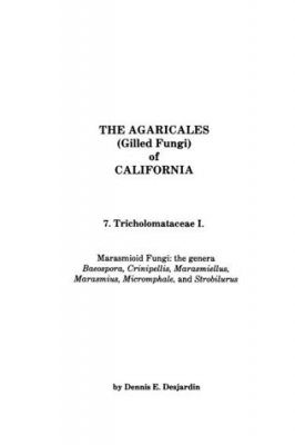The Agaricales of California, Volume 7