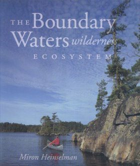The Boundary Waters Wilderness Ecosystem