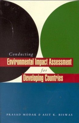 Conducting Environmental Impact Assessment for Developing Countries
