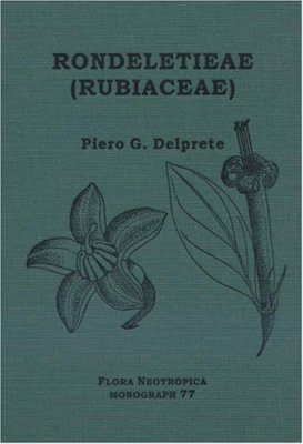 Flora Neotropica, Volume 77: Rondeletieae - Part 1