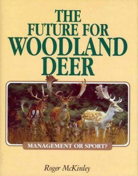 The Future for Woodland Deer