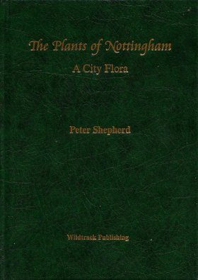 The Plants of Nottingham